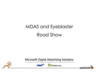 MDAS  and Eyeblaster Road Show