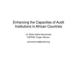 Enhancing the Capacities of Audit Institutions in African Countries