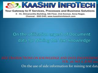 Onthe use of side information for mining text data