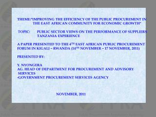 "THEME: "" IMPROVING THE EFFICIENCY OF THE PUBLIC PROCUREMENT IN"