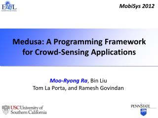 Medusa: A Programming Framework for Crowd-Sensing Applications