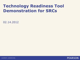 Technology Readiness Tool Demonstration for SRCs