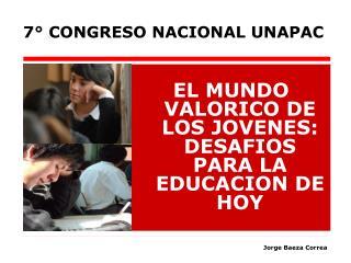 EL MUNDO VALORICO DE LOS JOVENES: DESAFIOS PARA LA EDUCACION DE HOY