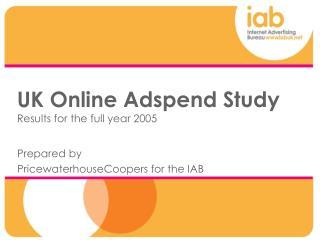 IAB Online Adspend Study - Full Year 2005 1618k