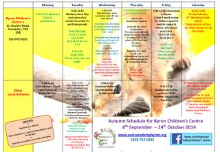 Autumn Schedule for Byron Children�s Centre            8 th S eptember  � 24 th O ctober 2014