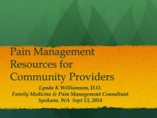 Pain Management Resources for Community Providers