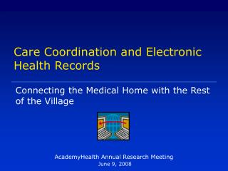 Care Coordination and Electronic Health Records