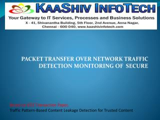 Traffic Pattern-Based Content Leakage Detection for Trusted