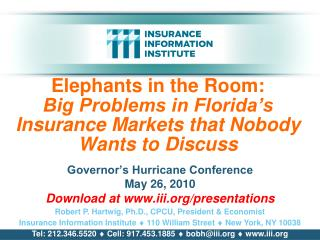 Governor�s Hurricane Conference May 26, 2010 Download at iii/presentations