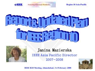 Janina Mazierska IEEE Asia Pacific Director 2007-2008