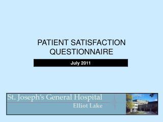 PATIENT SATISFACTION QUESTIONNAIRE