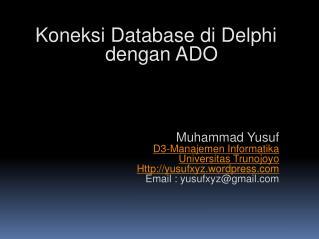 Koneksi Database di Delphi   dengan ADO