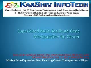 Mining Gene Expression Data Focusing Cancer Therapeutics: A