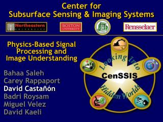 Center for Subsurface Sensing  &  Imaging Systems