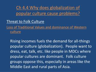 Ch 4.4 Why does globalization of popular culture cause problems?