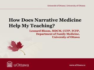 Leonard Bloom, MDCM, CCFP, FCFP, Department of  Family  Medicine,  University  of Ottawa