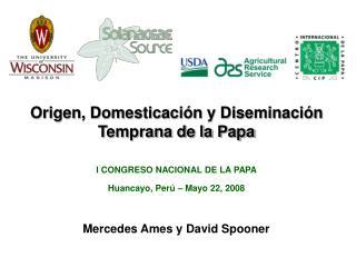 Origen, Domesticación y Diseminación Temprana de la Papa