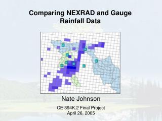 Comparing NEXRAD and Gauge  Rainfall Data