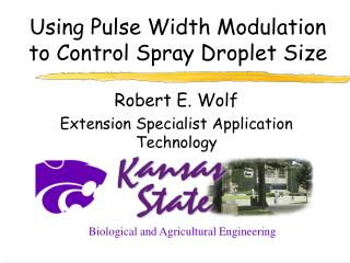 Using Pulse Width Modulation to Control Spray Droplet Size