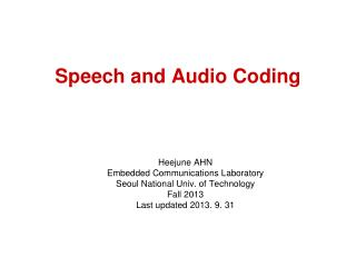 Speech and Audio Coding