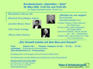 """Kundenkonzert """"Operetten – Gala"""" 28. März 2009, 14.30 Uhr und 19.30 Uhr"""