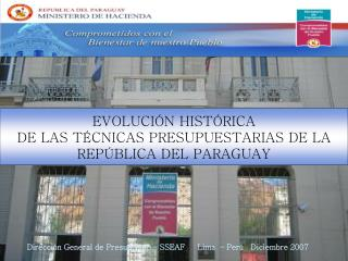 EVOLUCIÓN HISTÓRICA  DE LAS TÉCNICAS PRESUPUESTARIAS DE LA REPÚBLICA DEL PARAGUAY