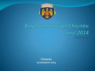 Bugetul  municipal  Chişinău anul  2014 audieri   publice