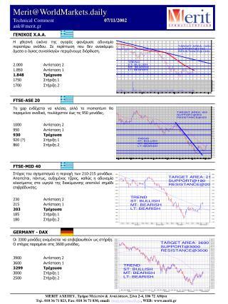 Merit@WorldMarkets.daily Technical Comment            07/11/2002          ank@merit.gr