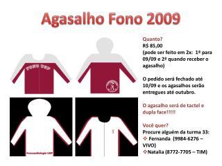 Agasalho  Fono  2009