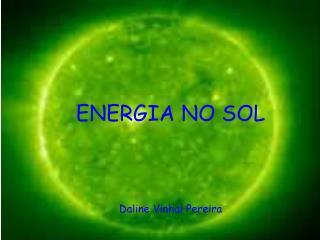 ENERGIA NO SOL Daline Vinhal Pereira
