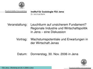 Institut für Soziologie FSU Jena Dr. Michael Behr