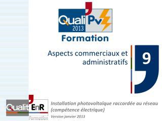 Aspects commerciaux et administratifs
