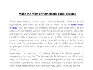 Make the Most of Homemade Facial Recipes