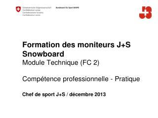 Chef de sport J+S / décembre 2013