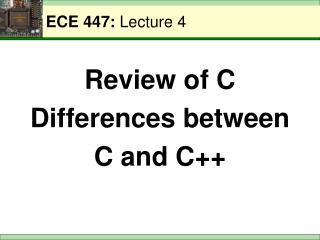 ECE 447:  Lecture 4