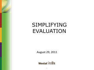 SIMPLIFYING EVALUATION