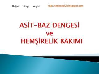 ASIT-BAZ DENGESI  ve   HEMSIRELIK BAKIMI
