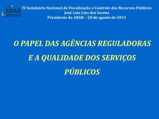 IV Semin�rio Nacional de Fiscaliza��o e Controle dos Recursos P�blicos