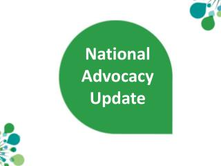 National  Advocacy  Update