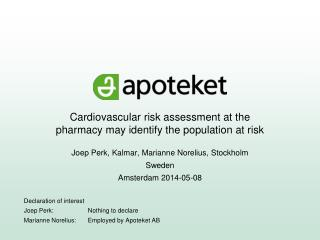 Cardiovascular risk assessment at the  pharmacy may identify the population at risk