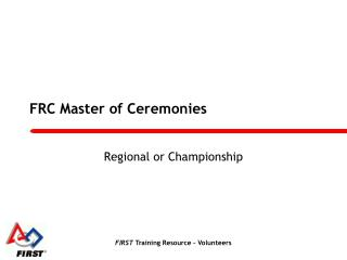 FRC Master of Ceremonies