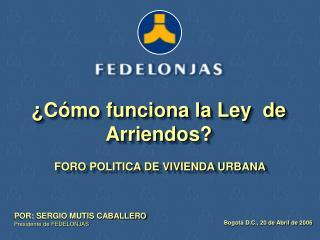 FORO POLITICA DE VIVIENDA URBANA