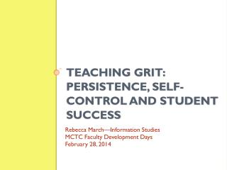 Teaching Grit:  Persistence, Self-Control and Student Success