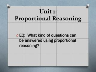 Unit 1:  Proportional Reasoning