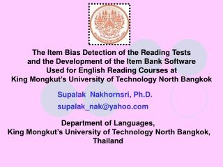 The Item Bias Detection of the Reading Tests  and the Development of the Item Bank Software