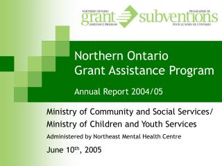 Northern Ontario  Grant Assistance Program