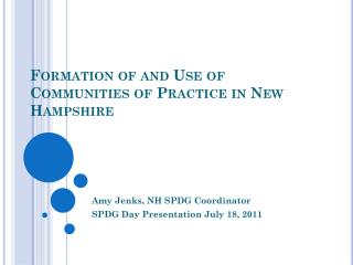 Formation of and Use of Communities of Practice in New Hampshire