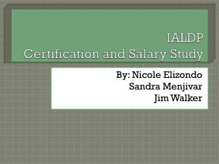 IALDP Certification and Salary Study