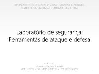 Laboratório de  segurança:  Ferramentas de ataque e defesa