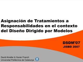Asignación de Tratamientos a Responsabilidades en el contexto del Diseño Dirigido por Modelos